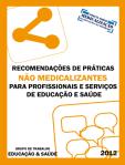 Recomendações de Práticas Não Medicalizantes para Profissionais e Serviços de Educação e Saúde