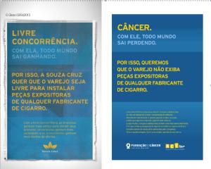 Tema do Dia Mundial Sem Tabaco, a proibição da propaganda de cigarros ainda causa polêmica no Brasil. À esquerda, anúncio da indústria tabagista a favor da comercialização do produto. À direita, a resposta da Fundação do Câncer e da Aliança para o Controle do Tabaco